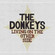 Living on the Other Side - The Donkeys (2008)