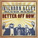 Cover: Kilborn Alley Blues Band - Better Off Now (2010)