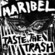Cover: Maribel - Taste the Trash/Spit Voyage (2008)